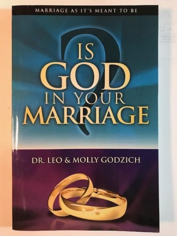 Image for Is God in Your Marriage? Marriage As It's Meant To Be
