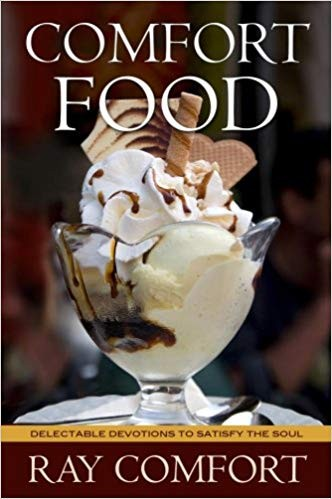 Image for Comfort Food: Delectable Devotions to Satisfy the Soul