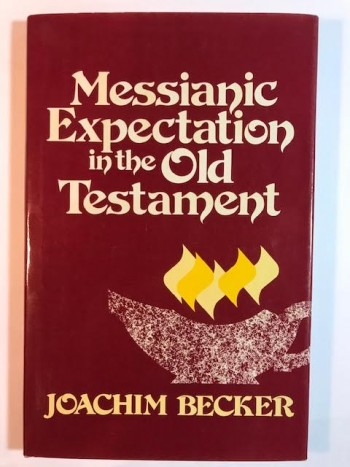 Image for Messianic Expectation in the Old Testament