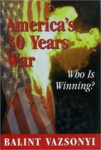 Image for America's Thirty Years War: Who Is Winning?