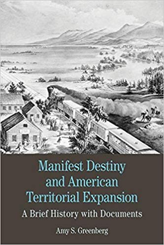 Image for Manifest Destiny and American Territorial Expansion: A Brief History with Documents