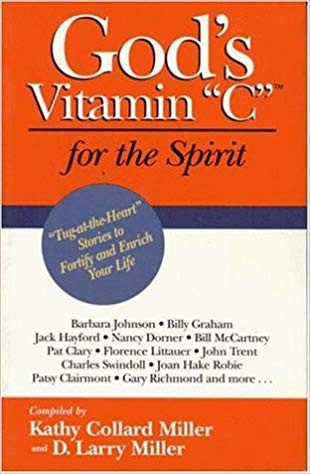 Image for God's Vitamin C for the Spirit: Tug-at-the-Heart Stories to Motivate Your Life and Inspire Your Spirit