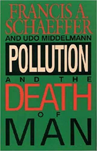 Image for Pollution And The Death Of Man