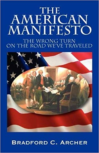 Image for The American Manifesto:  The Wrong Turn On The Road We've Traveled