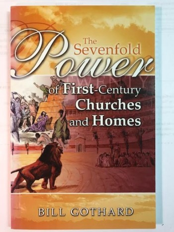 Image for The Sevenfold Power Of The First Century Churches And Homes.