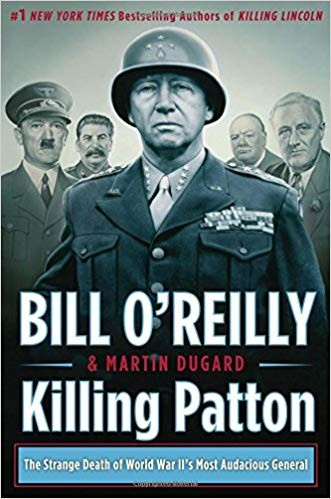 Image for Killing Patton: The Strange Death Of World War II's Most Audacious General