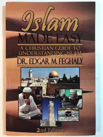 Image for Islam Made Easy: A Christian Guide To Understanding Islam