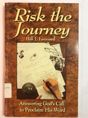 Image for Risk The Journey:  Answering God's Call To Proclaim His Word
