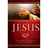 Image for Jesus: Experience The Power And Meaning Of Christ