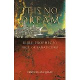 Image for It Is No Dream: Bible Prophecy: Fact or Fanaticism?