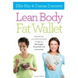 Image for Lean Body, Fat Wallet: Discover the Powerful Connection to Help Your Lose Weight, Dump Debt, and Save Money