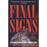 Image for Final Signs: Amazing Prophecies of the End Times