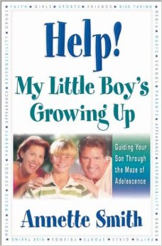 Image for Help! My Little Boy's Growing Up: Guiding Your Son Through the Maze of Adolescence