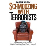 Image for Schmoozing With Terrorists: From Hollywood to the Holy Land, Jihadists Reveal Their Global Plans— to a Jew!
