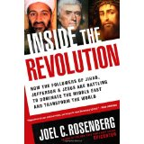 Image for Inside the Revolution: How the Followers of Jihad, Jefferson & Jesus Are Battling to Dominate the Middle East and Transform the World
