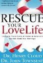 Image for Rescue Your Love Life: Changing Those Dumb Attitudes & Behaviors That Will Sink Your Marriage