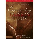 Image for Experiencing the Passion of Jesus: A Discussion Guide on History's Most Important Event