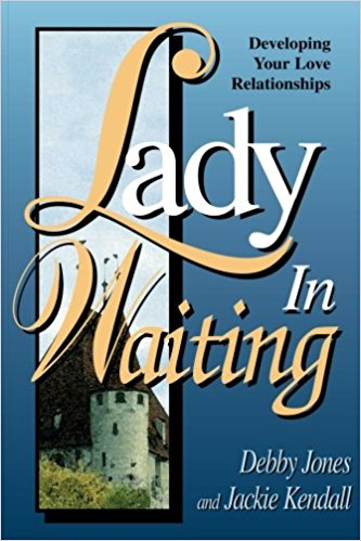 Image for Lady in Waiting: Developing Your Love Relationships