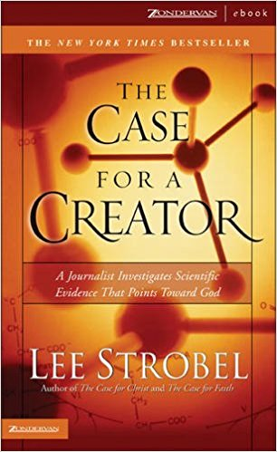 Image for The Case for a Creator: A journalist Investigates Scientific Evidence That Points Toward God