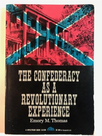 Image for The Confederacy As a Revolutionary Experience