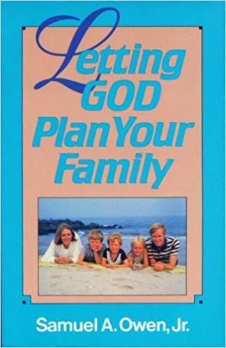 Image for Letting God Plan Your Family