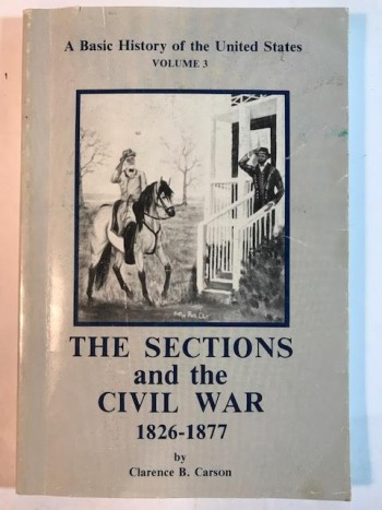Image for The Sections and the Civil War:  A Basic History of the United States
