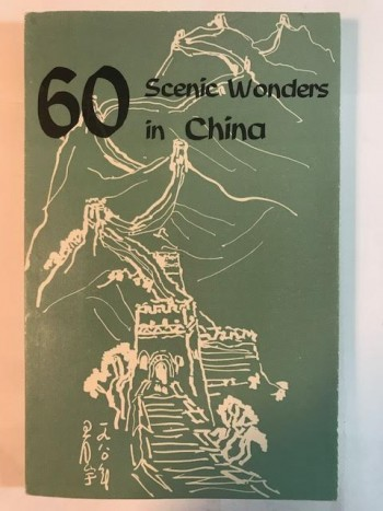 Image for 60 Scenic Wonders in China