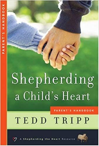 "Image for Shepherding a Child's Heart ""Parents Handbook"""