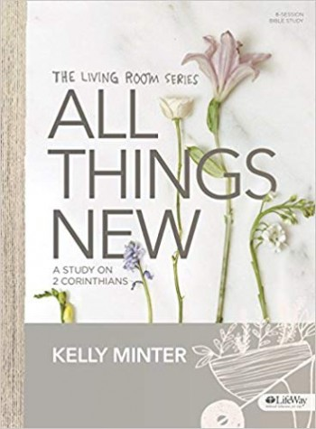 Image for All Things New - Bible Study Book: A Study on 2 Corinthians (Living Room Series)