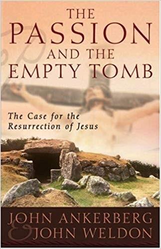 Image for The Passion And The Empty Tomb:  The Case for the Resurrection of Jesus