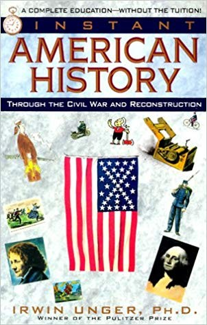 Image for Instant American History: Through the Civil War and Reconstruction