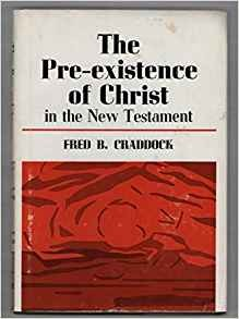 Image for The Pre-existence of Christ in the New Testament