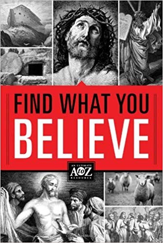 Image for Find What You Believe (A to Z Series)