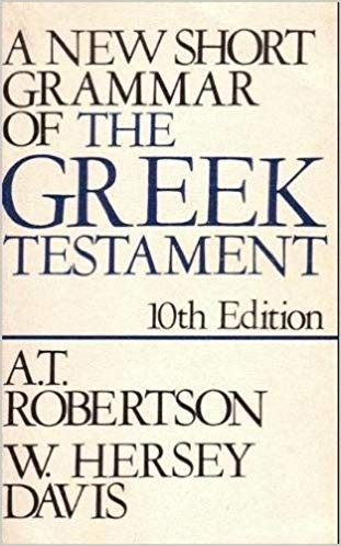 Image for A New Short Grammar Of The Greek Testament