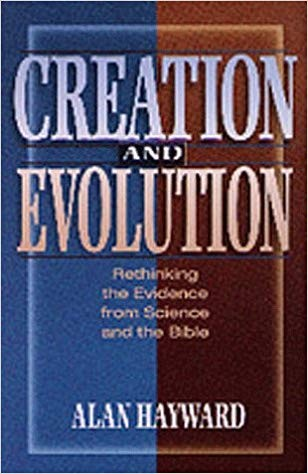 Image for Creation And Evolution:  Rethinking the Evidence from Science and the Bible