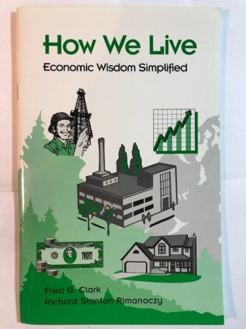 Image for How We Live: Economic Wisdom Simplified