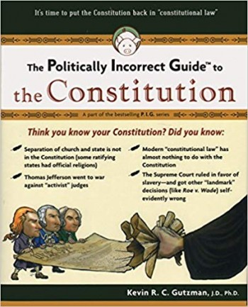Image for Politically Incorrect Guide to the Constitution