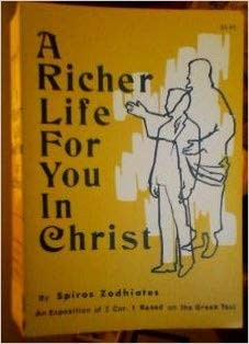 Image for A Richer Life For You In Christ:  An Exposition of I Cor. 1 Based on the Greek Text