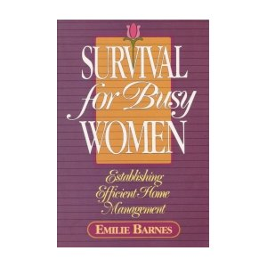 Image for Survival for Busy Women: Establishing Efficient Home Management