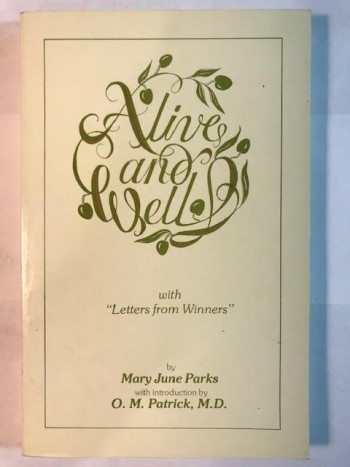 "Image for Alive And Well:  With ""Letters from Winners"""