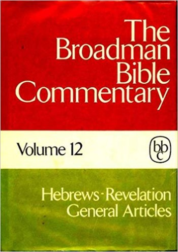 Image for The Broadman Bible Commentary:  Hebrews-Revelation General Articles (Volume 12)