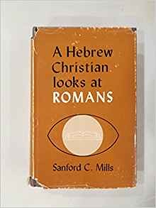 Image for A Hebrew Christian Looks At Romans