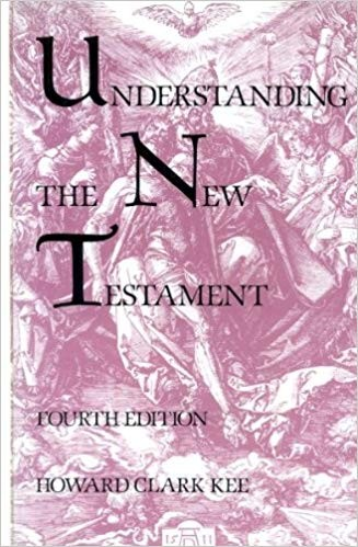 Image for Understanding The New Testament:  Fourth Edition