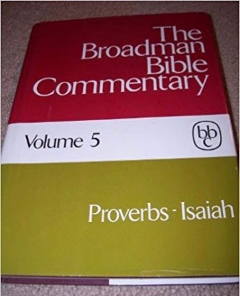 Image for The Broadman Bible Commentary, Vol. 5: Proverbs-Isaiah