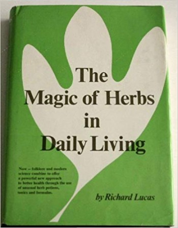 Image for The Magic Of Herbs In Daily Living