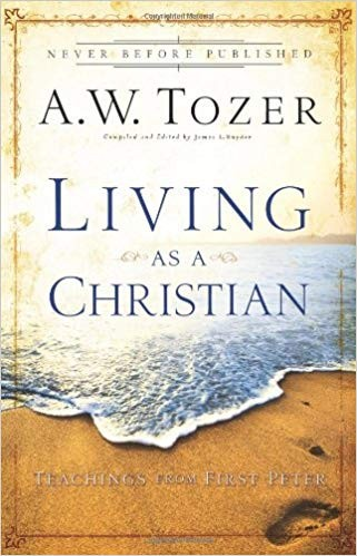 Image for Living As A Christian:  Teachings From First Peter