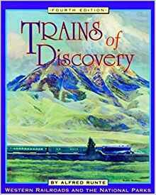 Image for Trains of Discovery: Western Railroads and the National Parks