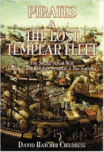 Image for Pirates and the Lost Templar Fleet: The Secret Naval War Between the Knights Templar and the Vatican
