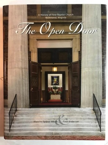 Image for The Open Door:  A History of the first Baptist Church Richmond, VA