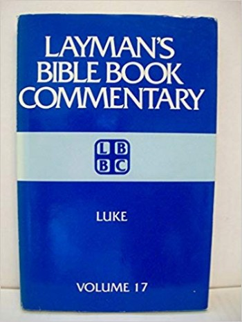 Image for Luke (LAYMAN'S BIBLE BOOK COMMENTARY, 17)